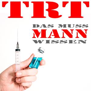 Testosteron-Ersatz – Was Männer wissen müssen